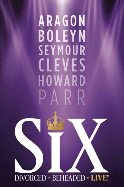 Six the Musical Tour